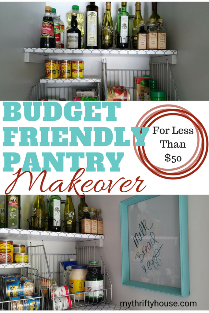 Budget Friendly Pantry Makeover for less than $50