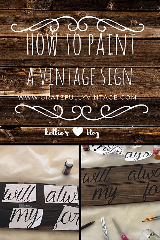 Waste Not Wednesday Week 5 - Kellie's Vintage Sign Painting Tutorial
