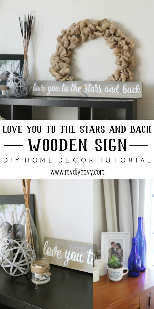 Waste Not Wednesday Week 5 - Sam's favorite feature - My DIY Envy's Love you to the stars and back wooden sign