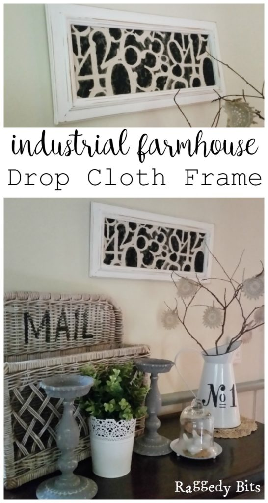 Waste Not Wednesday Week 10 Sam's DIY Industrial Farmhouse Drop Cloth Frame