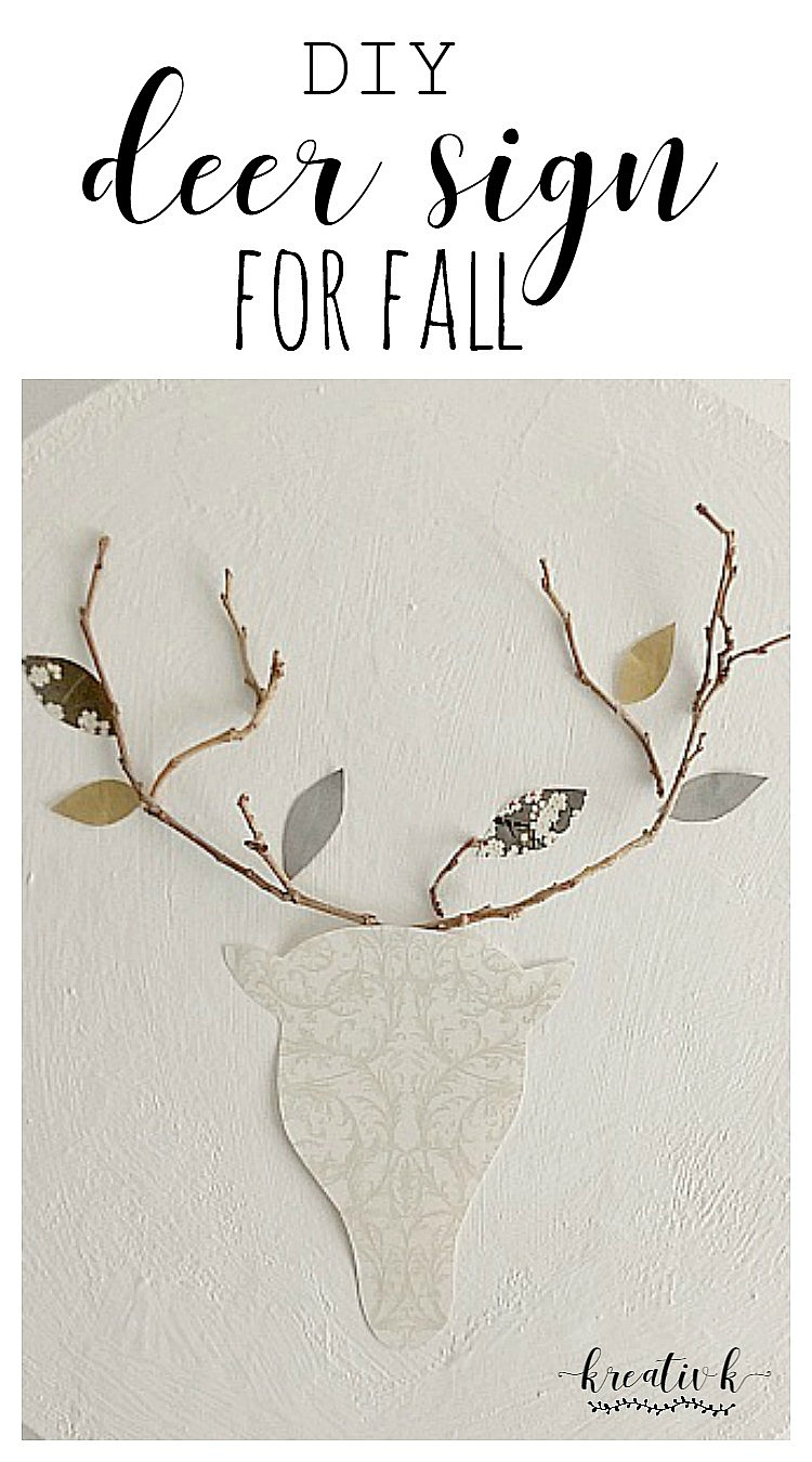 Waste Not Wednesday Week 15, DIY Deer Sign for Fall submitted by KreativK