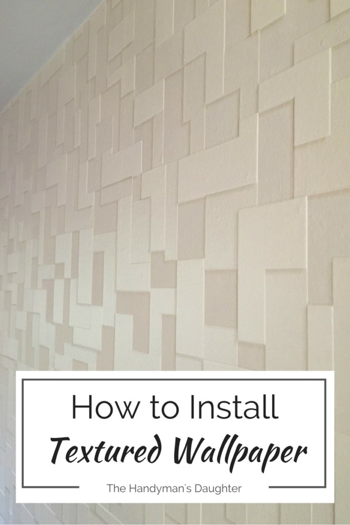 waste-not-wednesday-week-17-how-to-install-textured-wallpaper-submitted-by-the-handymans-daughter