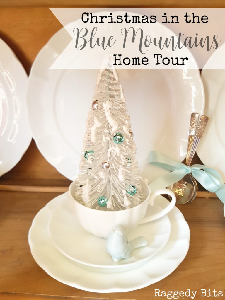 waste-not-wednesday-week-29-raggedy-bits-christmas-in-the-blue-mountains-home-tour