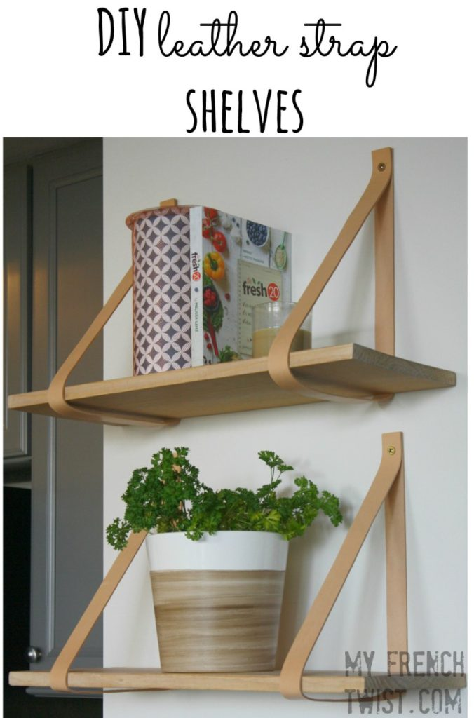 Waste Not Wednesday Week 41 Leather Strap Shelves from My French Twist