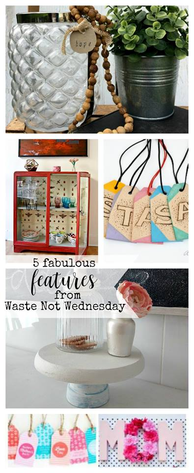 Waste Not Wednesday Weel 49 Link Party Features