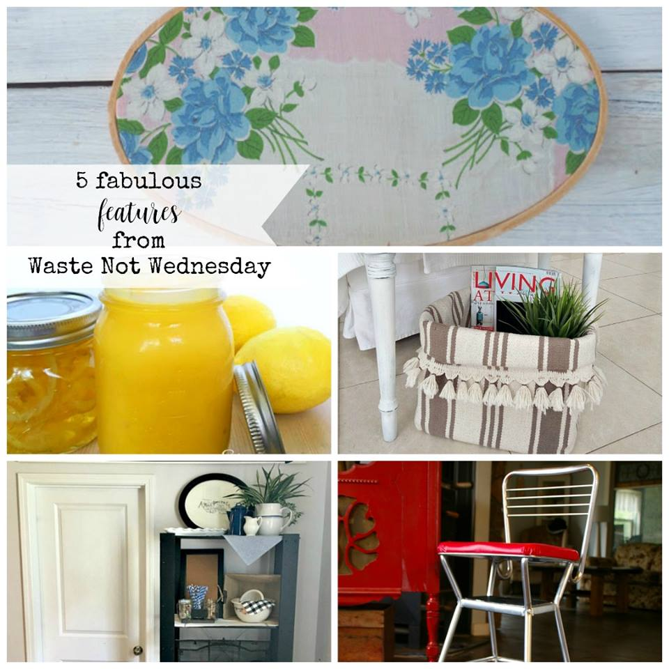 Waste not Wednesday Week 65 Fabulous Features