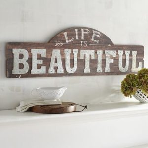 farmhouse signs Live is Beautiful Pier 1