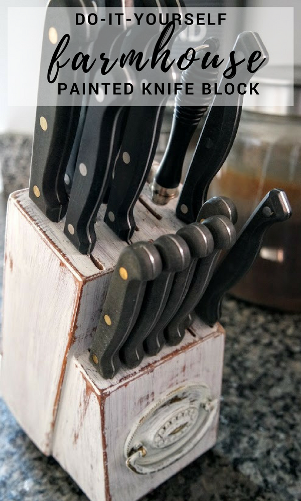 Farmhouse DIY Painted Knife Block