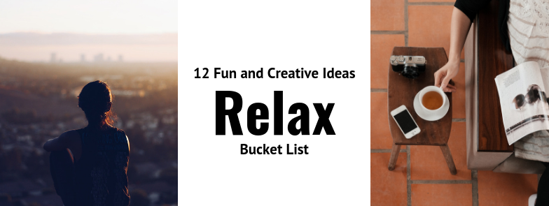 Relax Make Your Bucket List